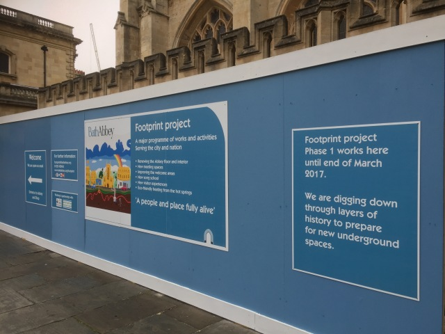 The hoarding for the start of work at Bath Abbey gives full information about the Heritage Lottery funded Footprint Project