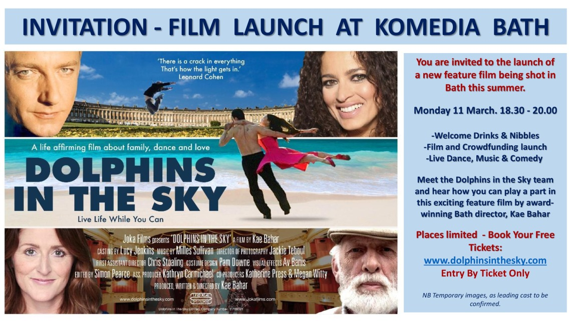INVITATION - 11TH MARCH - DOLPHINS IN THE SKY - FEATURE FILM - BATH